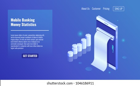 Mobile banking, money statistics, smartphone with growth graphic, electron bill, payment history and notification, finance accounting isometric vector