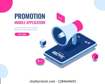 Mobile notification, loudspeaker, mobile application advertising and promotion, digital PR management, cartoon isomeric flat vector