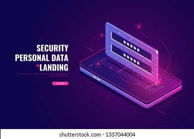 Mobile phone data protection isometric, user authentication, secure file storage, data security, authorization form and password check, login concept, application verification, vector ultraviolet