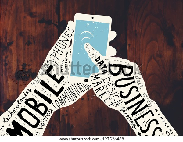 Mobile Phone with Hands Graphic Design. Typographic and Calligraphic Elements for Technology Illustrations. Wood Background Texture.