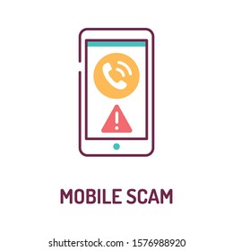 Mobile scam color line icon on white background. Phone call from an unknown number. Phone Call Security. Pictogram for web page, mobile app, promo. UI UX GUI design element. Editable stroke.