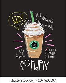 mocha coffee illustration with slogan