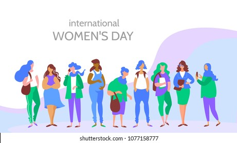 Moden vector concept International Women's Day. Group multiethnic women different age