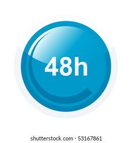 modern 48 hour sign