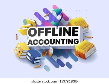 Modern banner of offline accounting. Vector illustration of a business poster with different 3d isometric items of offline accounting. Table lamp. Folders. Pencils. Purse. Envelope with a letter