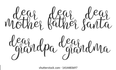 Modern Calligraphy Ink Word Dear Creative Vector. Stylish Typography Inscription With Different Handwritten Dear Mother Father Santa Grandma Grandpa Elegance Decoration. Text Flat Illustration