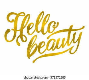 Modern calligraphy inspirational quote - hello beauty. Modern calligraphy brush lettering. Vector card or poster design with unique typography.