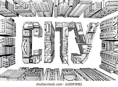 Modern city illustration. Business aria with skyscrapers composed in the  City sign