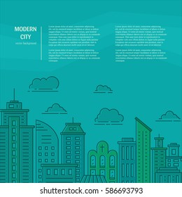 Modern city illustration with skyscrapers, different office buildings and clouds made in vector. Skyscraper collection. Flyer or banner template with modern line style town graphic.
