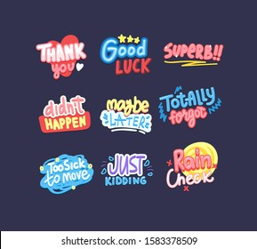 Modern cool phrases letterings set. Good luck, thank you, totally forgot expressions colorful isolated collection. Typography bundle for t shirt print. Superb, rain check slang stickers design