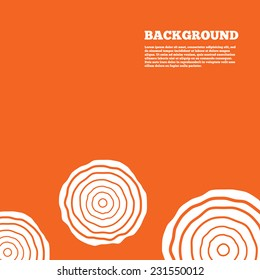 Modern design background. Wood sign icon. Tree growth rings. Tree trunk cross-section. Orange poster with white signs. Vector