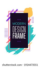 Modern design frame with color brush stroke. Vector rectangle geometric design, illustration abstract frame and brush strokes, graphic composition