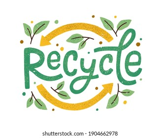 Modern eco sticker with recycle sign, arrows and leaves. Concept of ecology, zero waste and sustainability. Colored flat textured vector illustration isolated on white background
