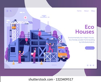 Modern green eco house construction site landing page. Eco-friendly home web banner with process of building. New wooden modular housing concept with builders and special engineering equipment.