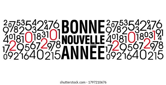 Modern greeting card with various number graphics to announce the transition from 2020 to 2021 - French text, translation: happy new year.