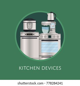 Modern kitchen devices poster. Washing machine, electric kettle, gas oven, multi cooker, kitchen mixer vector illustration. Electronic houseware technics, household appliances shopping banner.