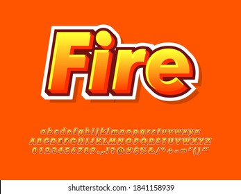 Modern orange fire text effect. Yellow and orange gradient color with white outline font. Alphabet, number and Symbol