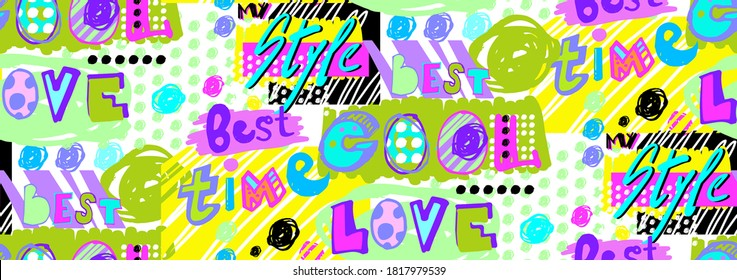 modern pattern on the verge of pop art and scrabble styles with bright motivating phrases written by hand cool, my style, best time, love