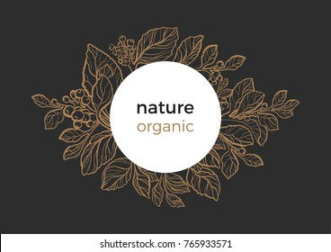 Modern template of design organic food. Symbol nature card of mate branch with art line leaf, berry and flower. Trendy frame in circle Vector real illustration, invite on black background Floral logo