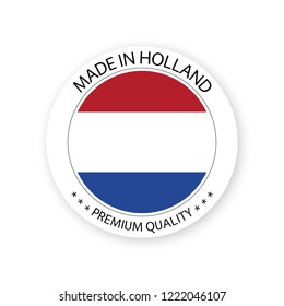 Modern vector Made in Holland label isolated on white background, simple sticker with Dutch colors, premium quality stamp design, flag of Holland