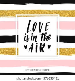 Modern vector pattern background. Happy Valentine's day card template with cute and fancy pink, black,gold, white stripes and lettering