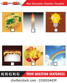 moldy cheese, candle light, light bulb burning, chemical events, physical events, burning paper, yellowing of leaves, formation of rainbow, New generation questions for teachers, editable, eps
