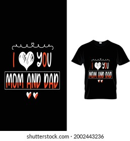 mom and dad love t-Shart, Top dad and mom t-shart