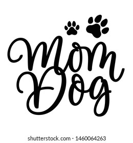 Mom dog lettering vector logo template