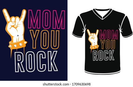 MOM YOU ROCK With Mother day Stock Vector Printing