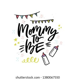 Mommy to be handwritten lettering. Ink calligraphy with baby feeding bottles. Hand drawn baby shower decorations for invitation card. Pregnancy, motherhood. Brush stroke phrase for greeting card