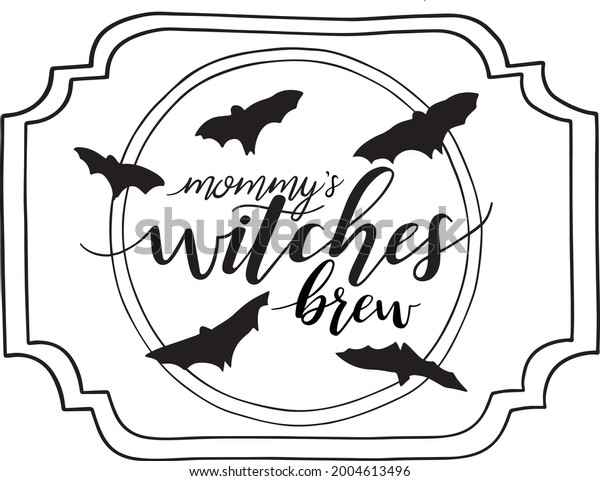 Mommy's Witches Brew Drink Vector