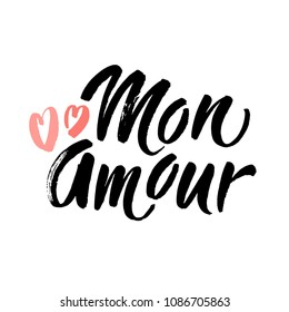 Mon Amour lettering, hearts illustration. My Love in French hand drawn calligraphy quote. Valentine's day. Hand drawn modern brush lettering. Vector illustration.