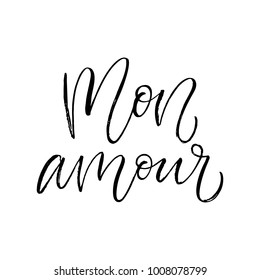 Mon amour - my love in french - modern brush calligraphy. Isolated on white background.