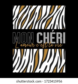 MON CHÉRI,french means HONEY,Graphic design print t-shirts women fashion,vector,poster,card