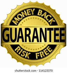Money back guarantee golden sign, vector illustration