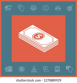 Money banknotes stack with dollar isometric icon. Graphic elements for your design
