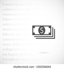 Money bill isolated on white background. Vector illustration. Eps 10. Dollar icon. Cash concept. Vector illustration.
