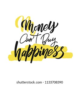 Money Cant Buy Happiness Images Stock Photos Vectors Shutterstock