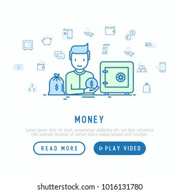 Money concept: man near safe and bag of gold with thin line icons: cash, credit card, pos terminal, piggy bank, wallet, hand with coins. Modern vector illustration, web page template