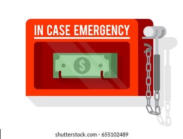 Money in emergency glass break box. Vector illustration.