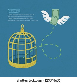 Money flying out of cage birds , Financial independence , eps10 vector format
