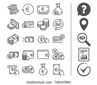 Money line icons. Set of Credit card, Cash and Coins signs. Banking, Currency exchange and Cashback service. Wallet, Euro and Dollar symbols. Bonus classic signs. Editable stroke. Vector