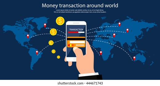Money transaction around world, business, mobile banking and mobile payment. Vector illustration.