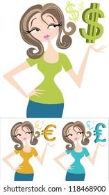Money Woman Pretty female with dollar currency sign. Could be a successful businesswoman, banker, blogger, or just a very rich lady! Also includes UK pound symbol, and European Euro symbol