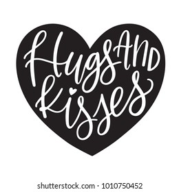 Monochromatic vector hand Lettered Hugs and Kisses Valentine holiday calligraphy text.  Hand written XOXO Valentine's Day sentiment or phrase with hand illustrated or hand drawn heart.