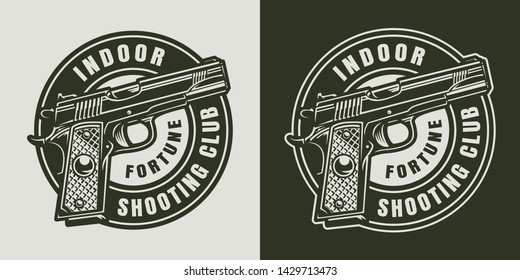 Monochrome military round logo with pistol in vintage style isolated vector illustration