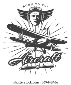 Monochrome vintage aircraft label with airplane propeller pilot face wings and sunburst isolated vector illustration