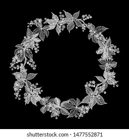Monochrome wreath of wild grape and leaves. White and black. Floral round frame for fashion, greetings, background for save the dates. Vintage.