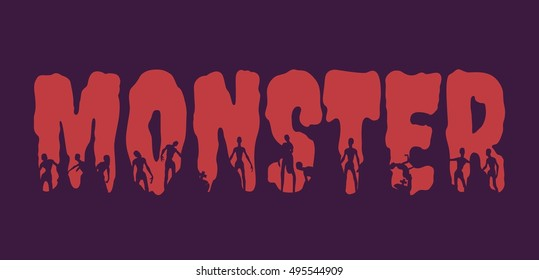 Monster word and silhouettes on them. Halloween theme background