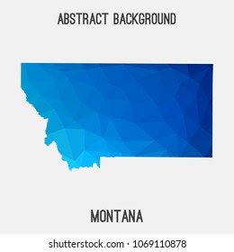 Montana map in geometric polygonal,mosaic style.Abstract tessellation,modern design background,low poly. Geometric cover, mockup. Vector illustration.